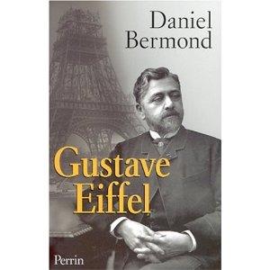 Gustave Eiffel, de Daniel Bermond